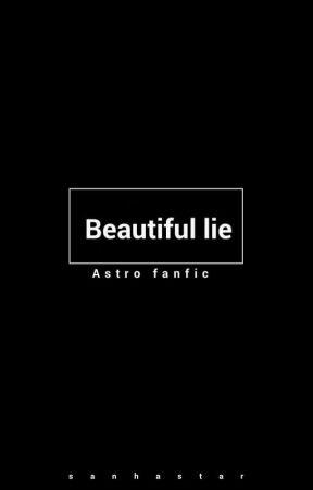 Beautiful lie - Binwoo by SANHASTAR