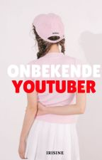 Onbekende Youtuber [DONE] by irisine