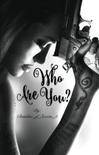 Who are you?  by Chamber_of_Secrets_3