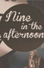Nine In The Afternoon by llLiLlloreoll