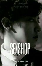 sexshop ㅡ [chanbaek] by strongwxer