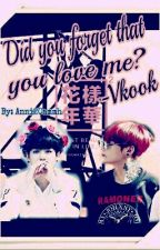 Did you forget that you love me?-Vkook {Fortsetzung} by SI_guy_Ck