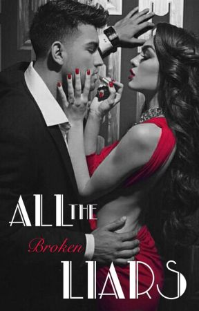 All The Broken Liars || A Crooked Saints Novel (Book Two) by BehindTheWardrobe