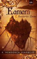 Eamam: O Aventureiro Novato by rodneyvenancio
