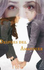 Después del Amanecer by OliviaBlume