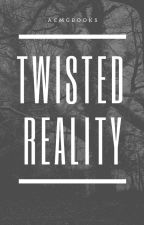 Twisted Reality by ACMGBooks