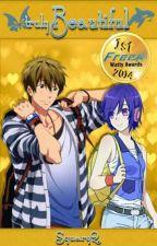 Truly Beautiful (Free! Iwatobi Swim Club fanfiction) by SquaryQ