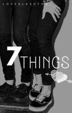 7 Things. (Lashton/PT-BR) by loveslashton_