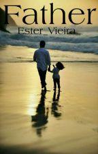 """""""Papai?"""" by Ester_Vieira_"""