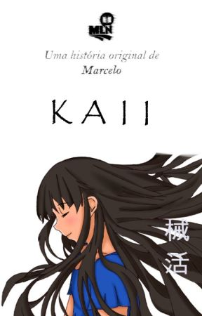 Kaii - Volume 2 by MyLightNovel