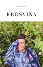 Krosvina | ❦ larry stylinson by larrybotanical