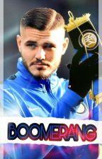 Boomerang -Mauro Icardi- by EltotodeGago5
