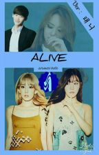 Alive [PENDING] by serenitebelle