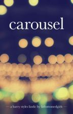 Carousel | H.S. by FatBottomedGirls