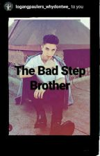 The Bad Step Brother by wdw_daniel
