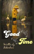 Good Time by Kelamkari
