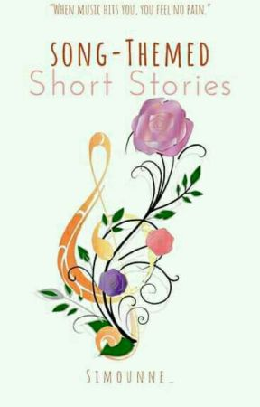 Song-themed Short Stories by Winter_sorrow21