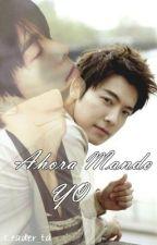 Ahora Mando YO by Leader_td