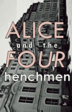 Alice and the Four Henchmen by monstersoo