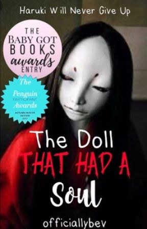 The Doll That Had A Soul [MAJOR EDITING] by officiallybev