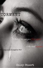 Torment by haleystuart2