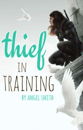 Thief In Training by YourBestNightmare