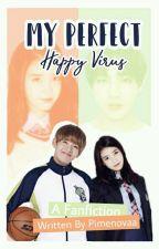 My Perfect Happy Virus by Pimenovaa