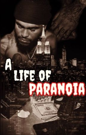 A Life of Paranoia: Dave East Story by badgalliya_
