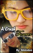 A Crush Forever (A JuliElmo Short Love Story) by Nikkidoo