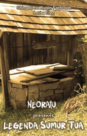 Legenda Sumur Tua by Neoratu