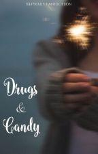 Drugs & Candy • Nate Maloley {Concluída} by elfsouls