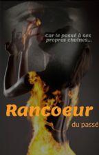 Rancoeur du passé  by Mersikaa