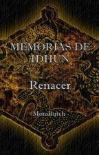 Memorias de Idhún: Renacer © by MoniButch