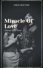Keajaiban Sebuah Cinta. by LindaaMy29_