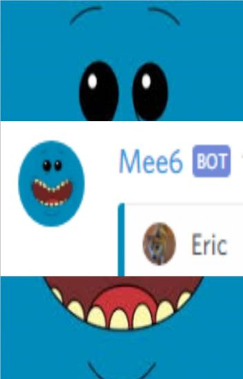 Mee6 x Eric (Gloom Server) - Mee6 Fanfictions - Wattpad