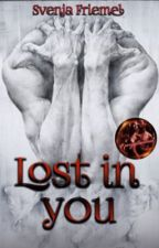 Lost in you (Band 2) *wird noch überarbeitet* by Alenjaa