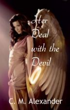 Her Deal with the Devil [Book 1] (#Wattys2016) by Alexander226