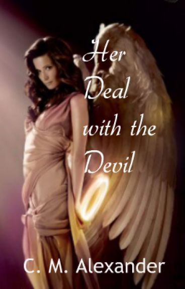Her Deal with the Devil [Book 1] (#Wattys2016)