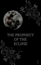 The Prophecy of the Eclipse by somniatis_