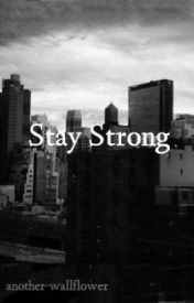 Stay Strong by another-wallflower