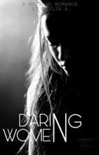 Daring Women by sugarlia