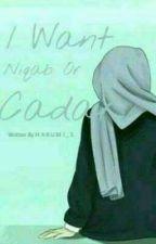 I Want Niqab or Cadar by Harumi_S