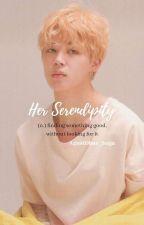Her Serendipity  by AgustDbae_Suga