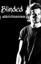 Blinded by addictedtounicorns