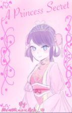 A Princess secret [slow updates] by Azumi_Da_PotaHtoH