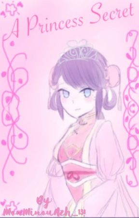 A Princess secret [slow updates] by _Uchiha_Sarada_07