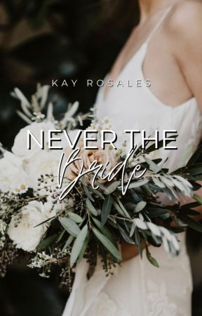 Never The Bride by fleurissements