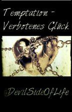 Temptation - Verbotenes Glück  by DevilSideOfLife