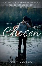Chosen by StellaAmexo