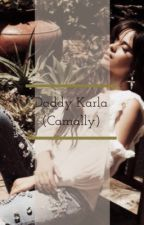 Daddy Karla (Camally + Cam (GP) ) by GiftofOneLiners